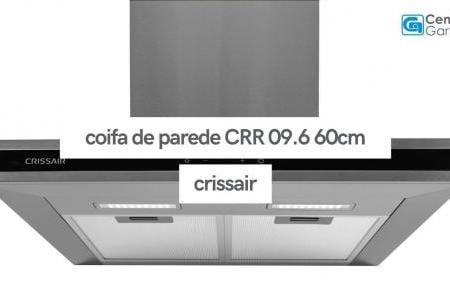 Coifa de Parede CRR 09.6 60cm | Crissair