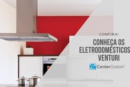 Conheça a Venturi Eletrodomésticos
