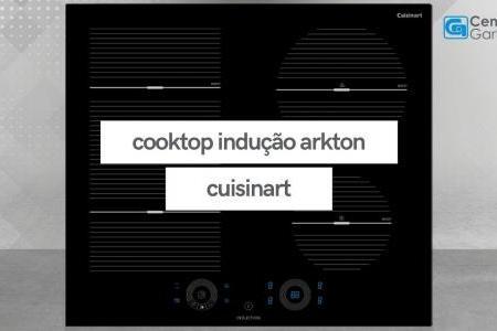 Cooktop Indução   Linha Arkton   Cuisinart