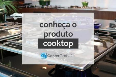 COOKTOPS   CONHEÇA O PRODUTO