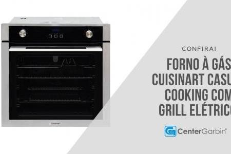 Forno a Gás Casual Cooking com Grill Elétrico | Cuisinart