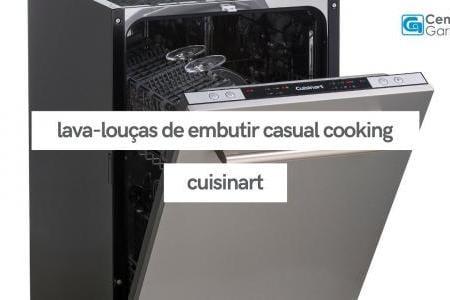 Lava-Louças de Embutir Casual Cooking | Cuisinart