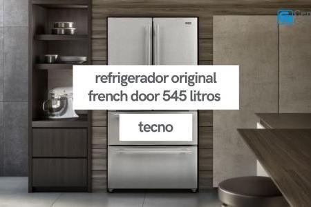 Refrigerador Original French Door 545 Litros   Tecno