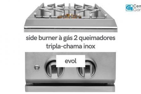 Side Burner à Gás 2 Queimadores Tripla-Chama | Evol