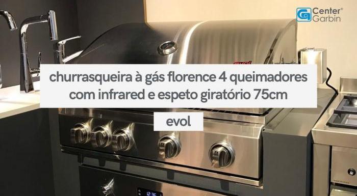 Churrasqueira à Gás Florence 4 Queimadores com Infrared e Espeto Giratório 75cm   Evol