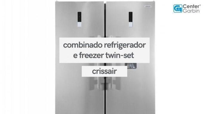 COMBINADO: Refrigerador Twin-Set 350 Litros + Freezer Twin-Set 260 Litros | Crissair