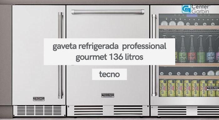 Gaveta Refrigerada Professional Gourmet 136 Litros   Tecno