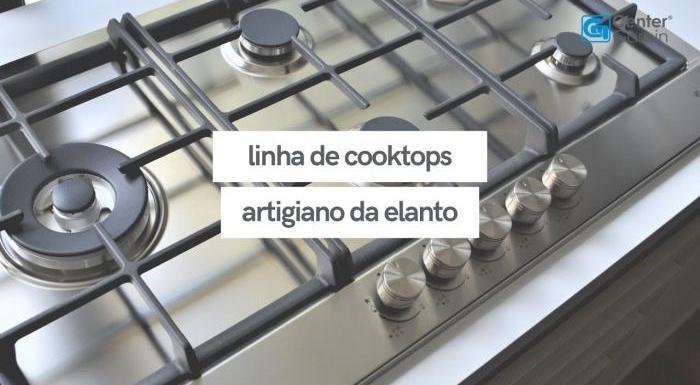 Linha de Cooktops Artigiano | Elanto