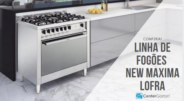 Linha de fogões New Maxima | Lofra