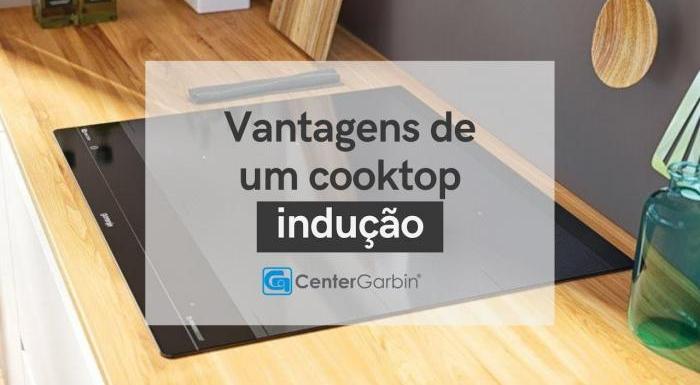 Vantagens de um cooktop de indução | Center Garbin